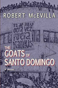 The Goats of Santo Domingo, Book, Novel, Robert McEvilla, Santo Domingo, Dominican Republic, 82nd Airborne Division, e-book, download, romance novel